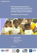 What impact does the provision of separate toilets for girls at schools have on their primary and secondary school enrolment, attendance and completion? A systematic review of the evidence
